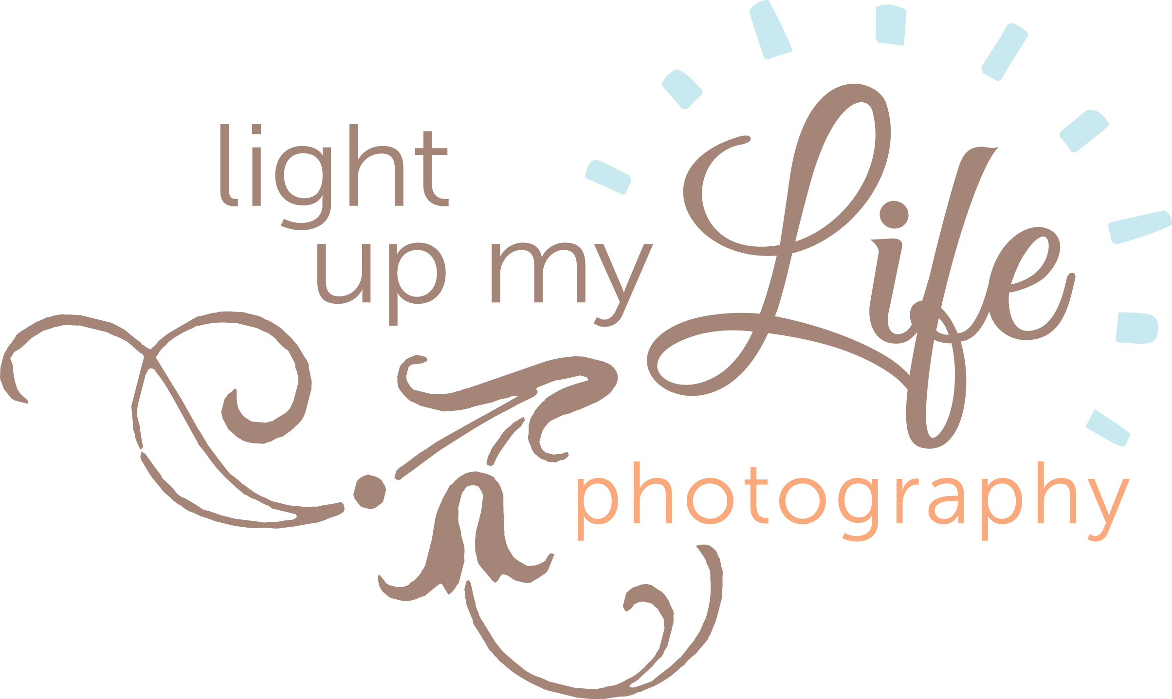Light up my Life Photography