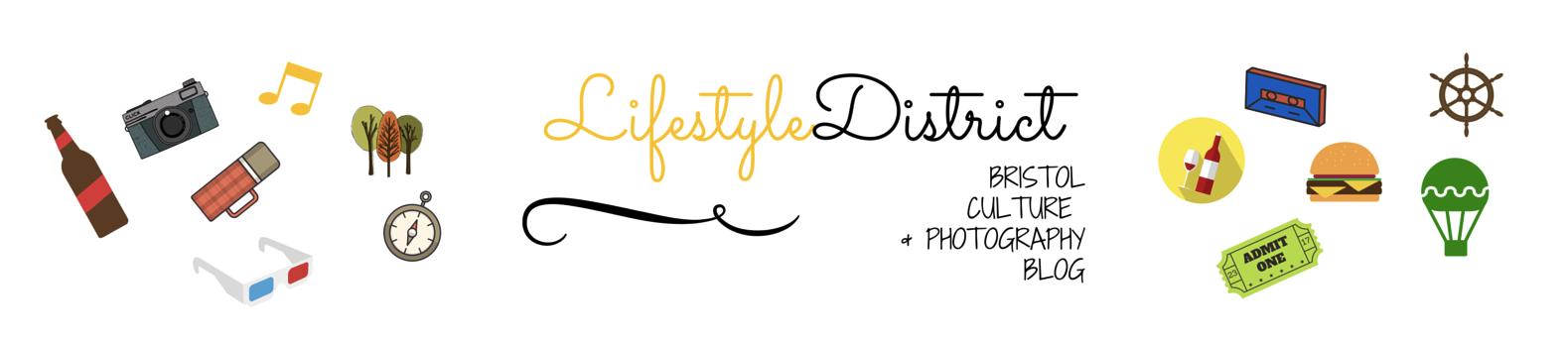 Lifestyle District | Bristol culture & photography blog
