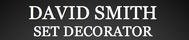 David Smith Set Decorator